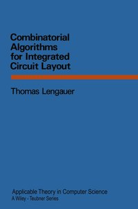 Combinatorial Algorithms for Integrated Circuit Layout