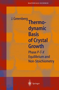 Thermodynamic Basis of Crystal Growth