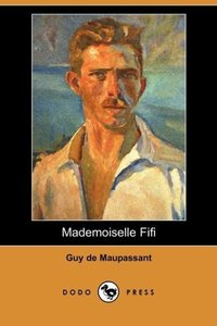 Mademoiselle Fifi (Dodo Press)