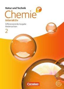 Natur und Technik - Chemie interaktiv 02. 9./10. Schuljahr. Schü