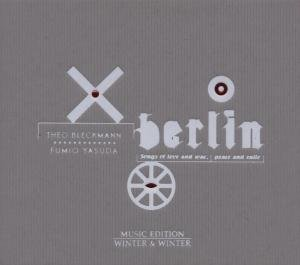 Berlin-Songs Of Love And War,Peace And Smile