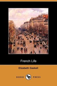 French Life (Dodo Press)