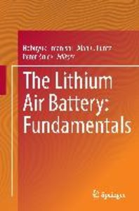 The Lithium Air Battery