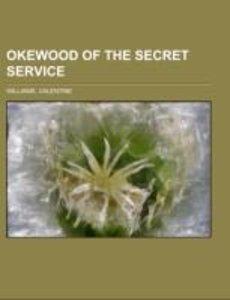 Okewood of the Secret Service