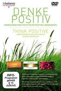 Denke Positiv-Think Positive!