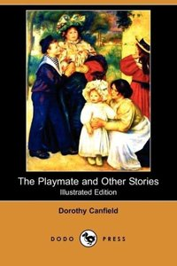 The Playmate and Other Stories (Illustrated Edition) (Dodo Press