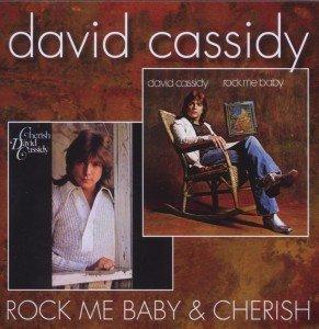 Rock Me Baby/Cherish (2 On 1)