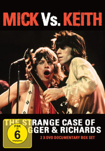 Mick Vs. Keith-The Strange Case Of Jagger&Richards