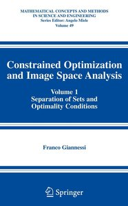 Constrained Optimization and Image Space Analysis 1