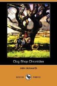 Clog Shop Chronicles (Dodo Press)