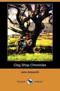 Clog Shop Chronicles (Dodo Press)
