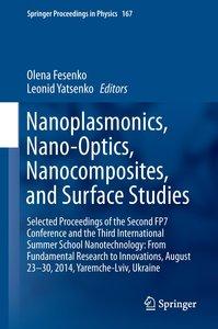 Nanoplasmonics, Nano-Optics, Nanocomposites, and Surface Studies