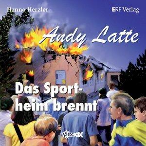 Herzler: Andy Latte 9/Sportheim brennt/CD