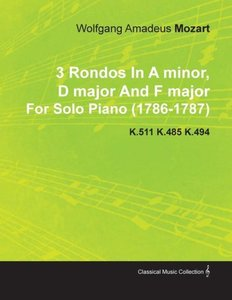 3 Rondos in a Minor, D Major and F Major by Wolfgang Amadeus Moz