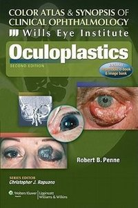 Wills Eye Institute - Oculoplastics (Color Atlas and Synopsis of