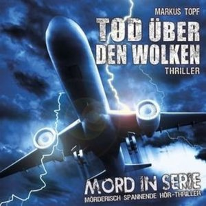 Mord in Serie 16. Tod über den Wolken