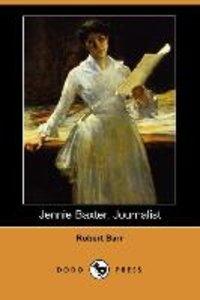 Jennie Baxter, Journalist (Dodo Press)