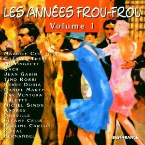 Les Annees Frou Frou Vol.1