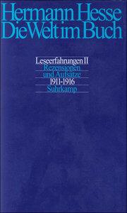 Die Welt im Buch 2. Rezensionen und Aufsätze 1911 - 1916