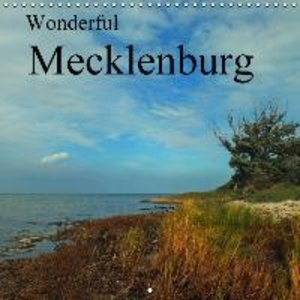 Wonderful Mecklenburg (Wall Calendar 2015 300 × 300 mm Square)