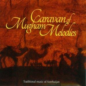 Caravan Of Mugham Melodies
