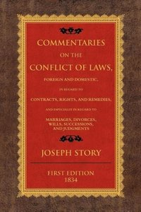 Commentaries of the Conflict of Laws
