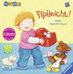 Schwarz, R: Pipileicht! Mein Töpfchenbuch