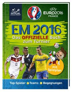 UEFA EURO 2016 - Das offizielle EM-Buch 2016