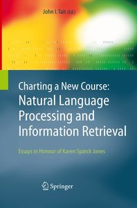 Charting a New Course: Natural Language Processing and Informati