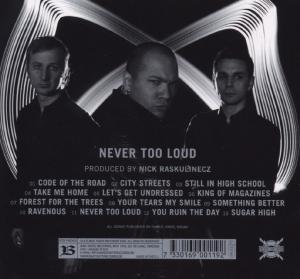 Never Too Loud (Lim.)