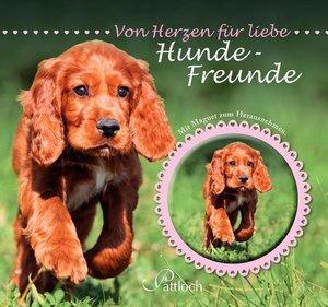 Von Herzen für liebe Hundefreunde