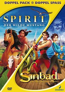 Spirit - Der wilde Mustang / Sinbad - Der Herr der sieben Meere