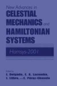 New Advances in Celestial Mechanics and Hamiltonian Systems
