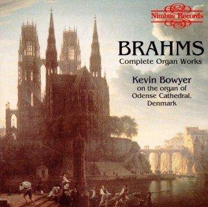 Brahms Organ Works
