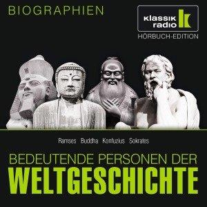 Bedeutende Personen der Weltgeschichte: Ramses II / Buddha / Kon
