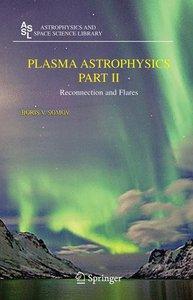 Somov, B: Plasma Astrophysics, Part II
