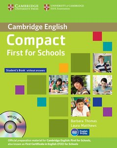 Compact First f. Schools/Pack (Stud. B., Workb. w. CDR, CD)