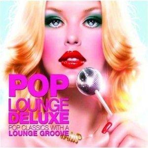 Pop Lounge Deluxe