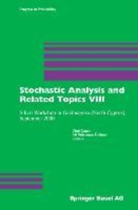 Stochastic Analysis and Related Topics VIII