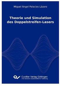 Theorie und Simulation des Doppelstreifen-Lasers