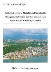 Ecological Landuse Planning and Sustainable Management of Urban