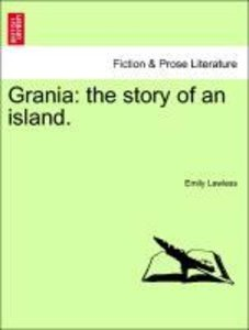 Grania: the story of an island. Vol. I.