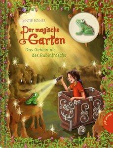 Der magische Garten 05: Das Geheimnis des Rubinfroschs