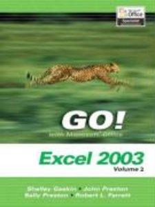 Go! Microsoft Excel 2003 Volume 2