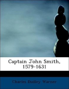 Captain John Smith, 1579-1631