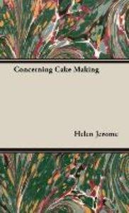 Concerning Cake Making