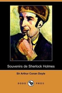 Souvenirs de Sherlock Holmes (Dodo Press)