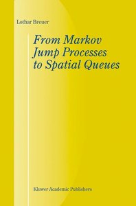 From Markov Jump Processes to Spatial Queues