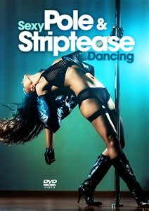 Sexy Pole & Striptease Dancing