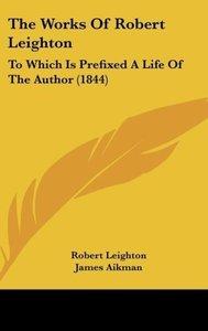The Works Of Robert Leighton